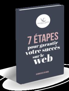 Ebook-VGcom-7 étapes pour garantir votre succès sur le Web